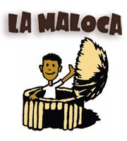 La Maloca